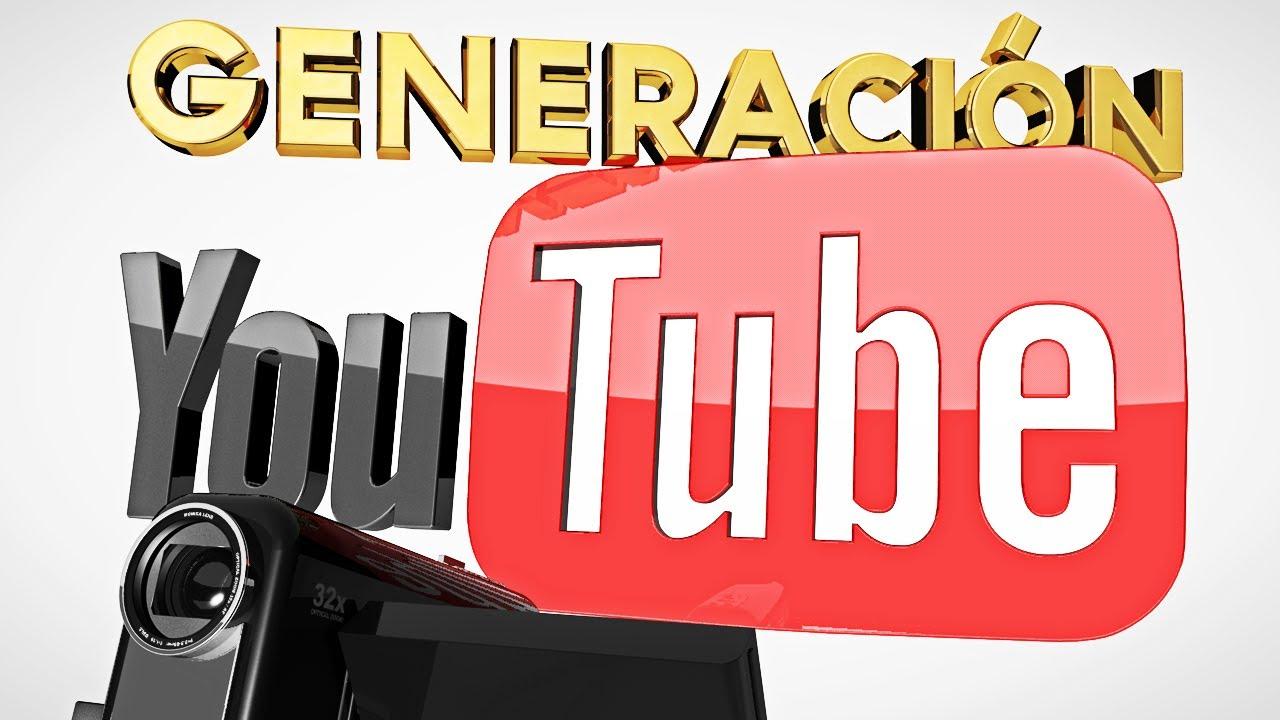 Generación Youtube