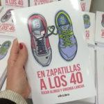 'En zapatillas a los 40', cuando correr puede cambiar tu vida